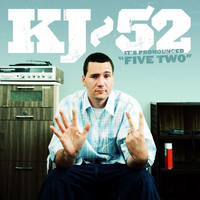 "KJ-52 - It's Pronounced ""Five Two"""