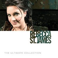 Rebecca St. James - The Ultimate Collection