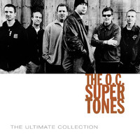 The O.C. Supertones - The O.C. Supertones Ultimate Collection