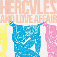 Hercules & Love Affair - Hercules & Love Affair (Explicit)