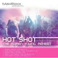 Karen Young - Hot Shot – The Karen Young Reheat