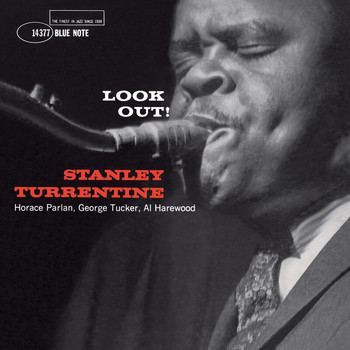 Stanley Turrentine - Look Out! (Remastered)