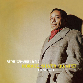 Horace Silver Quintet - Further Explorations By The Horace Silver Quintet (Remastered)