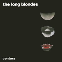 The Long Blondes - Century