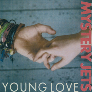 Mystery Jets - Young Love (DMD - 1 track)