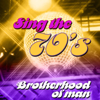 Brotherhood Of Man - Sing the 70's