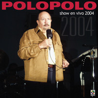 Polo Polo - Show En Vivo 2004 (Explicit)