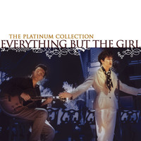 Everything But The Girl - The Platinum Collection