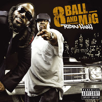 8Ball & MJG - Ridin' High (Explicit)