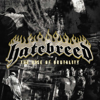 Hatebreed - The Rise of Brutality (Explicit)