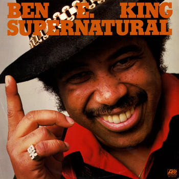 Ben E. King - Supernatural Thing