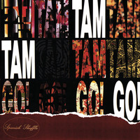 Tam Tam Go - Spanish Suffle
