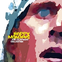 Happy Mondays - The Platinum Collection (Explicit)