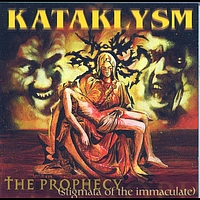 KATAKLYSM - The Prophecy (by Kataklysm)