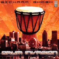 Bikram Ghosh - Drum Invasion