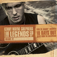 Kenny Wayne Shepherd - The Legends EP: Volume IV
