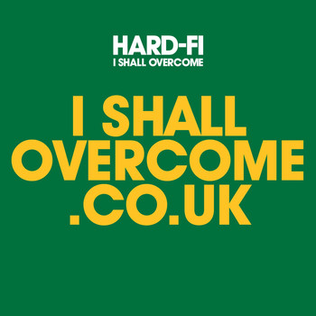 Hard-FI - I Shall Overcome (2 track DMD iTUNES ONLY)