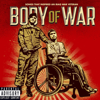 Various Artists - Body Of War: Songs That Inspired An Iraq War Veteran (Explicit)