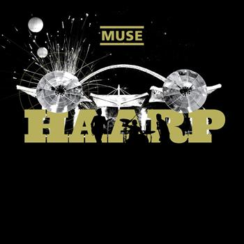 Muse - HAARP (Live From Wembley Stadium)