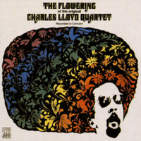 Charles Lloyd Quartet - The Flowering