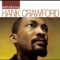 Hank Crawford - Introducing Hank Crawford