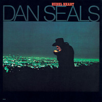 DAN SEALS - Rebel Heart