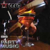 The Coup - Party Music (Explicit)