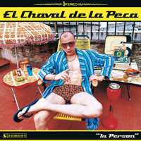 El Chaval De La Peca - In Person