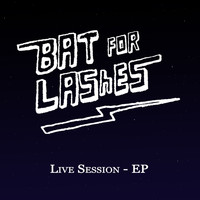 Bat For Lashes - Live Session - EP