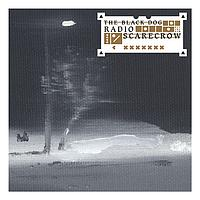 The Black Dog / - Radio Scarecrow