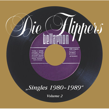 Die Flippers - Singles Vol. 2 (1980 - 1988)