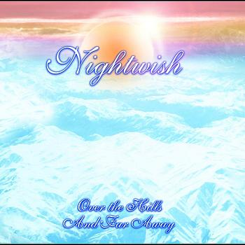Nightwish - Over the Hills and Far Away (UK Edition)