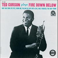 Ted Curson - Plays Fire Down Below