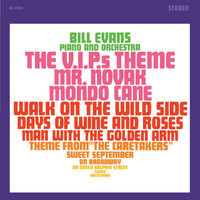 "Bill Evans - Plays The Theme From ""The VIPs"" And Other Great Songs"