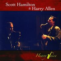 Scott Hamilton - Heavy Juice