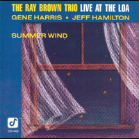 Ray Brown Trio - Summer Wind (Live At The Loa)