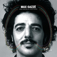 Max Gazzè - The Virgin Collection: Una Musica Può Fare