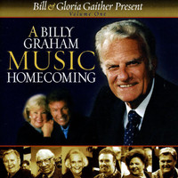Bill & Gloria Gaither - A Billy Graham Music Homecoming