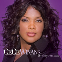 Cece Winans - Thy Kingdom Come