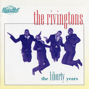 The Rivingtons - The Libery Years