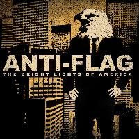 Anti-Flag - The Bright Lights Of America (Explicit)