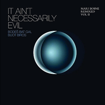 Mari Boine - It Ain't Necessarily Evil (Mari Boine Remixed Vol II)