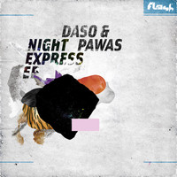 Daso & Pawas - Night Express EP