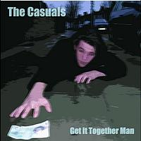 The Casuals - Get It Together Man