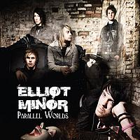 Elliot Minor - Parallel Worlds