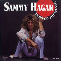 Sammy Hagar - Turn Up The Music!