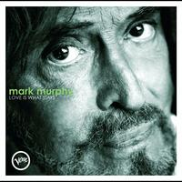 Mark Murphy - Love Is What Stays