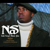 Nas - Can't Forget About You (Int'l Maxi)