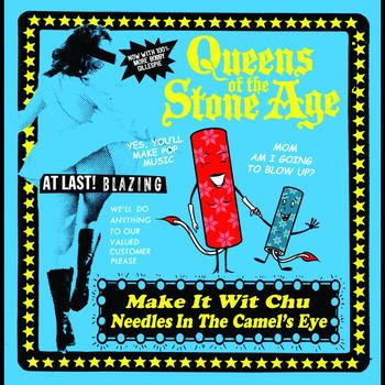 Queens Of The Stone Age - Make It Wit Chu
