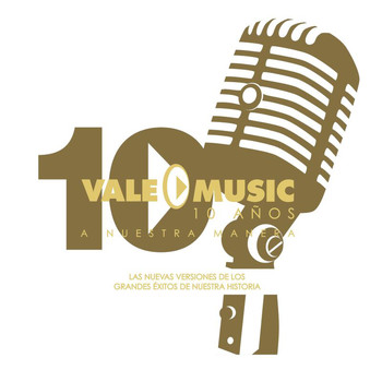 Various Artists - Vale Music 10 Años / A Nuestra Manera